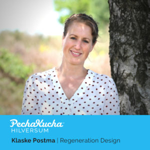 Klaske Postma - Regeneration Design